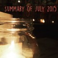 monthly summary. july 2015